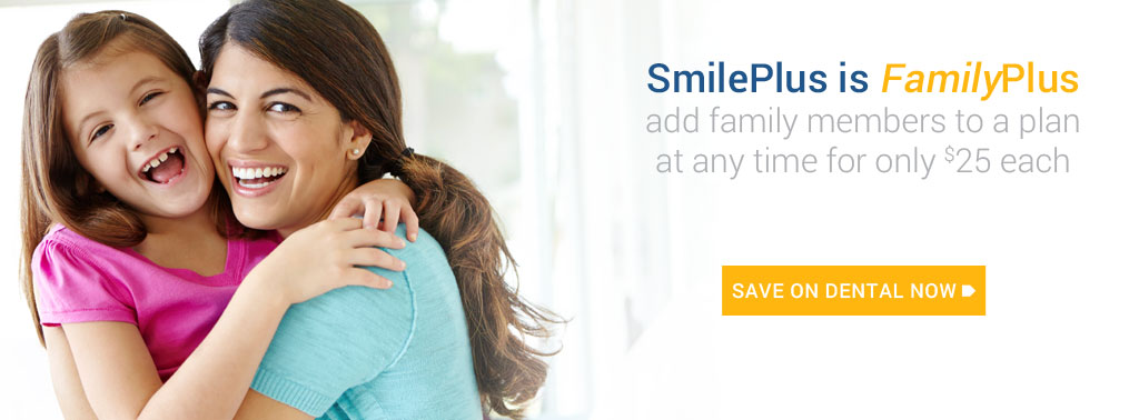 SmilePlus is FamilyPlus